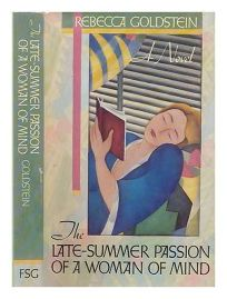 Late Summer Passion of a Woman of Mind