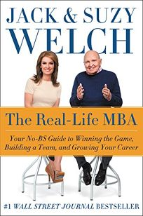 The Real-Life MBA: Your No-BS Guide to Winning the Game