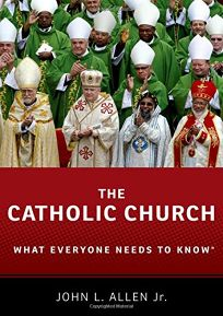 The Catholic Church: What Everyone Needs to Know