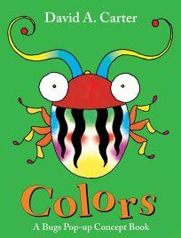 Colors: A Bugs Pop-up Concept Book