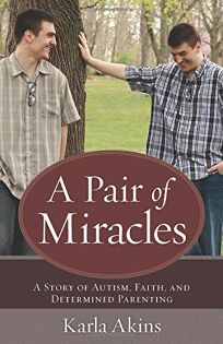 A Pair of Miracles: A Story of Autism