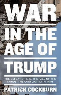 War in the Age of Trump: The Defeat of Isis