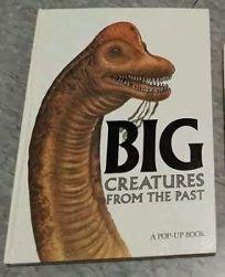 Big Creatures Past