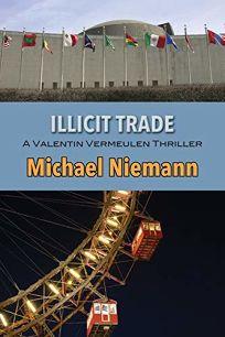 Illicit Trade: A Valentin Vermeulen Thriller