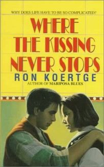 Where the Kissing Never Stops