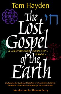 The Lost Gospel of the Earth: A Call for Renewing Nature