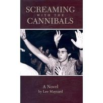 Screaming with the Cannibals