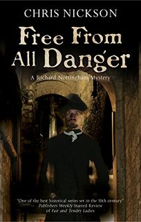 Free from All Danger: A Richard Nottingham Novel