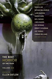 The Best Horror of the Year: Volume Six