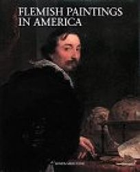 Flemish Paintings in America: A Survey of Early Netherlandish and Flemish Paintings in The...