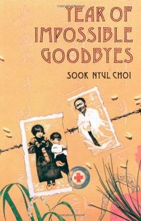 year of impossible goodbyes by sook This autobiographical story tells of ten-year-old sookan and her family's suffering  and humiliation in korea, first under japanese rule and after the russians.