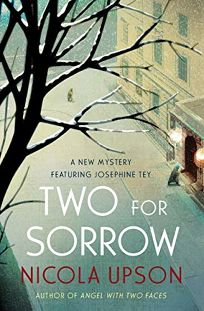 Two for Sorrow: A Mystery Featuring Josephine Tey
