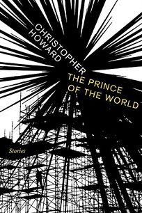 Prince of the World: Stories