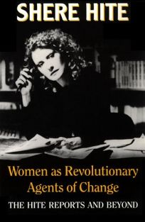 Women as Revolutionary Agents of Change: The Hite Reports and Beyond