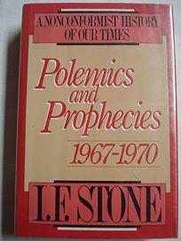 Polemics and Prophecies