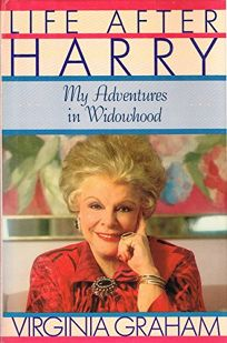 Life After Harry: My Adventures in Widowhood