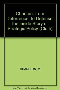 From Deterrence to Defence: The Inside Story of Strategic Policy