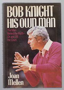 Bob Knight His Own