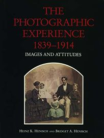 Photographic Experience 1839-1914