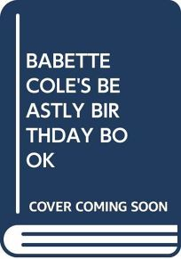 Babette Coles Beastly Birthday Book