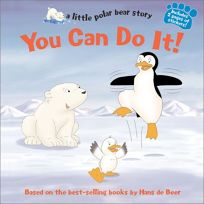 You Can Do It!: A Little Polar Bear Story
