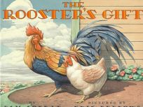 The Roosters Gift