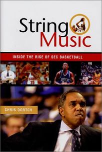 STRING MUSIC: Inside the Rise of SEC Basketball