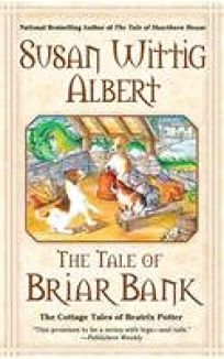 The Tale of Briar Bank: The Cottage Tales of Beatrix Potter