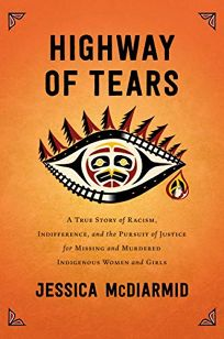 Highway of Tears: A True Story of Racism