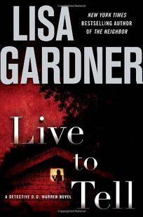 Live to Tell: A Detective D.D. Warren Novel