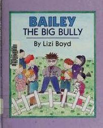 Bailey the Big Bully