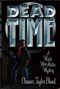 Dead Time: A Marti Macalister Mystery