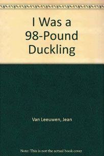 I Was a 98-Lb Duckli
