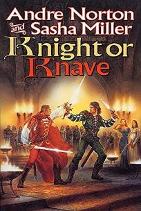 KNIGHT OR KNAVE: The Book of the Oak