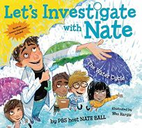Lets Investigate with Nate #1: The Water Cycle