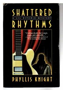 Shattered Rhythms: A Lil Ritchie Mystery