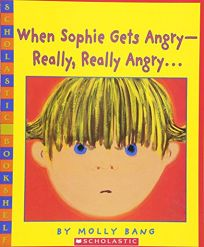 WHEN SOPHIE GETS ANGRY—REALLY