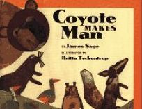 Coyote Makes Man