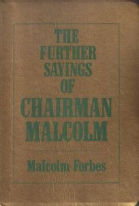 The Further Sayings of Chairman Malcolm
