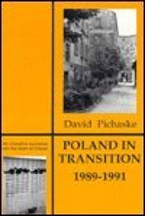 Poland in Transition: 1989-1991