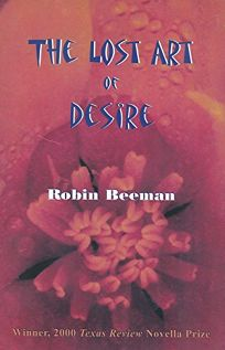 The Lost Art of Desire