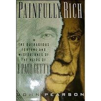 Painfully Rich: The Nineteen Heirs of Jean Paul Getty