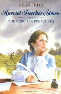 Harriet Beecher Stowe and the Beecher Preachers