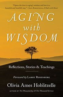 Aging with Wisdom: Reflections