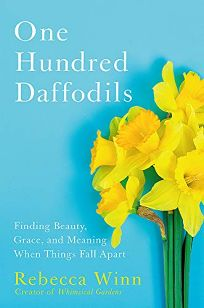 One Hundred Daffodils: Finding Beauty
