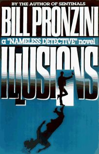 Illusions: A Nameless Detective Novel