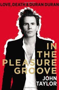 In the Pleasure Groove: Love