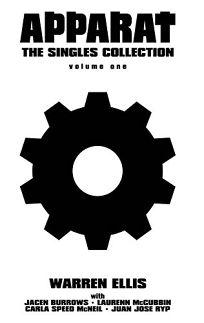Warren Ellis Apparat Volume 1