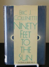 Ninety Feet to the Sun: A Sea Novel of World War II