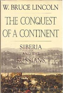 book review siberia its conquest and development In the conquest of a continent, the historian w bruce lincoln details siberia's role in russian history, one remarkably similar to that of the frontier in the development of the united states    it is a big, panoramic book, in keeping with the immensity of its subject—chicago tribune.